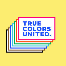 How (Else) Can You Support True Colors United This Pride?